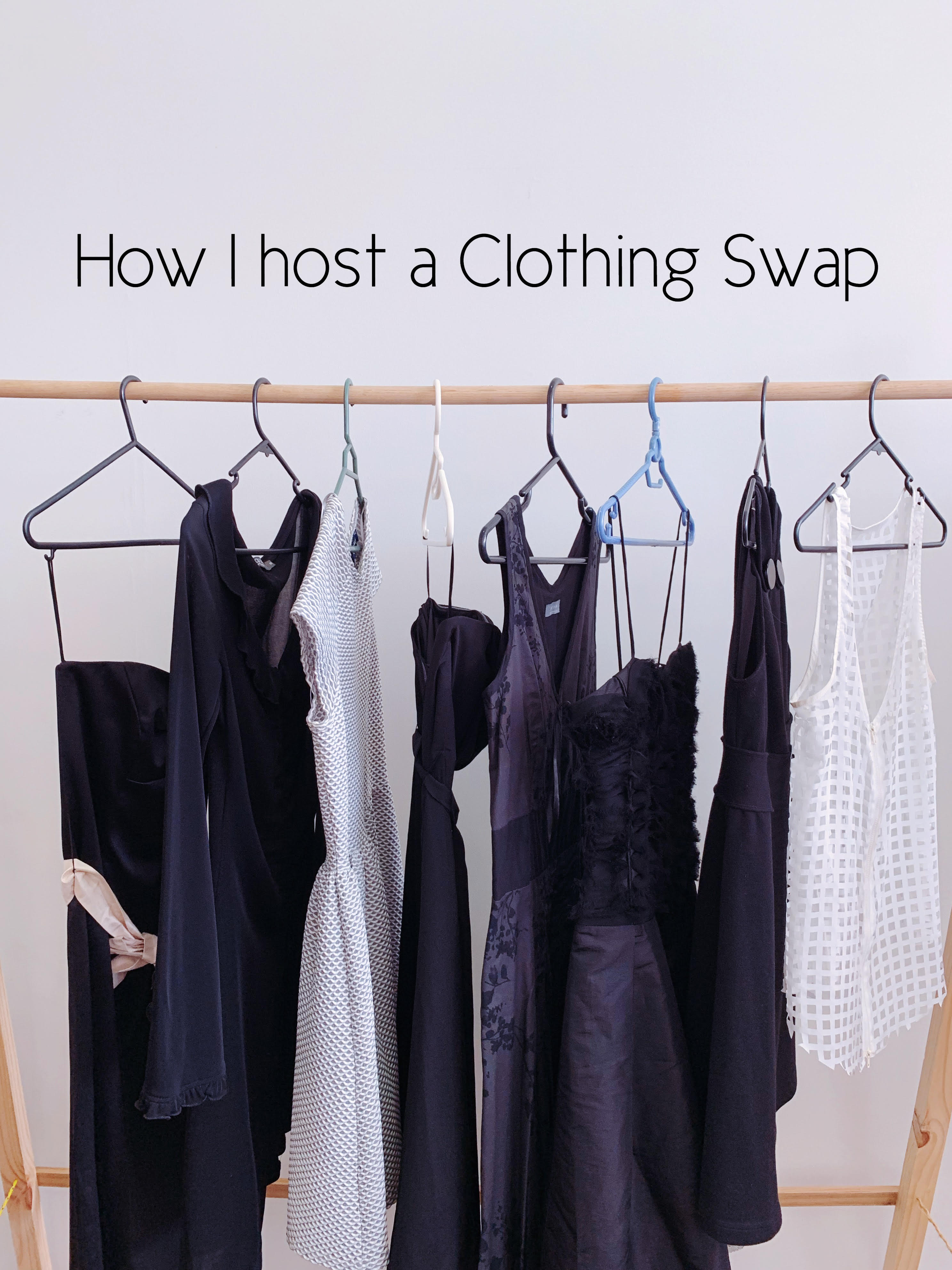 How I Host a Clothing Swap - The Un-Material Girl
